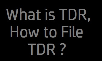 TDR How to file TDR what is TDR