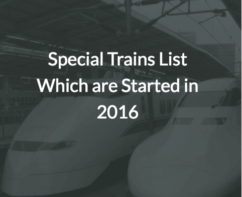 SPECIAL Trains List 2016