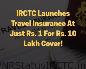 IRCTC Travel Insurance Policy – Benefits, Features, Coverage