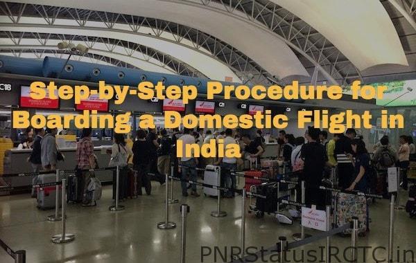 Procedure for Boarding a Domestic Flight in India