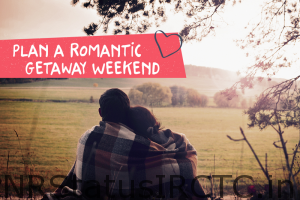 Romantic Weekend Gateways
