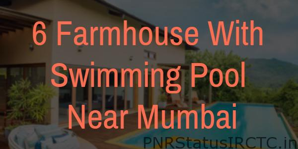 6 Farmhouse With Swimming Pool Near Mumbai