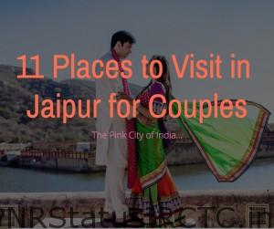 11 Places to Visit in Jaipur for Couples